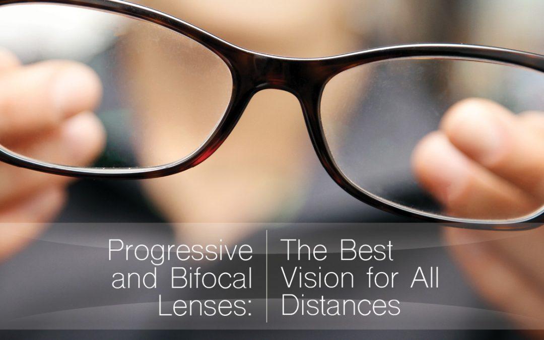 Progressive and Bifocal Lenses