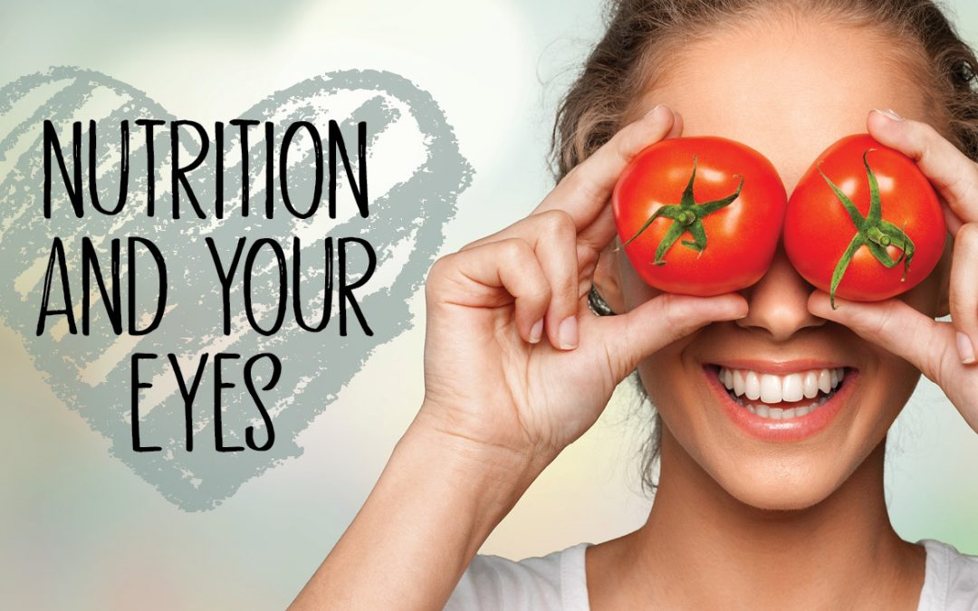 Nutrition and Your Eyes